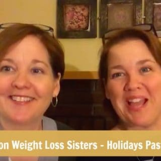 The Skinny on Weight Loss Sisters Christmas Goals Present & Past