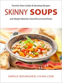 Easy Healthy Skinny Soup Recipes with SmartPoints and PointsPlus for Weight Watchers