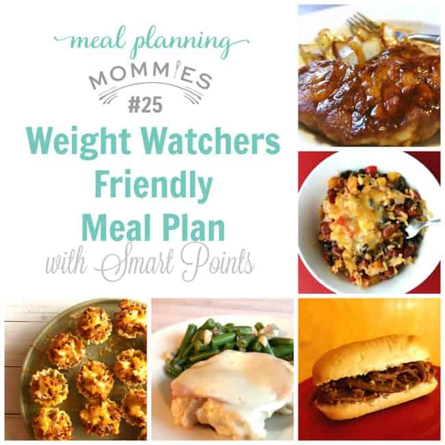 Weight Watchers Friendly Meal Plan  Meal Planning Mommies