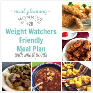 Weight Watchers Friendly Meal Plan #26 {Meal Planning Mommies}