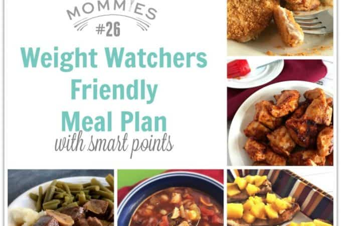 Meal Planning Mommies Weight Watchers Friendly Meal Plan 26