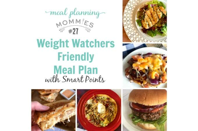 Meal Planning Mommies Weight Watchers Friendly Meal Plan 27