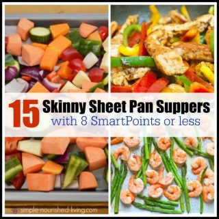 15 Skinny Sheet Pan Suppers for Weight Watchers with 8 SmartPoints Or Less