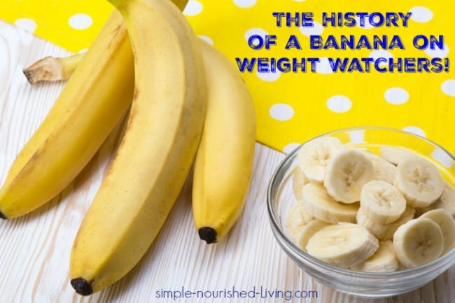 History of Banana Weight Watchers
