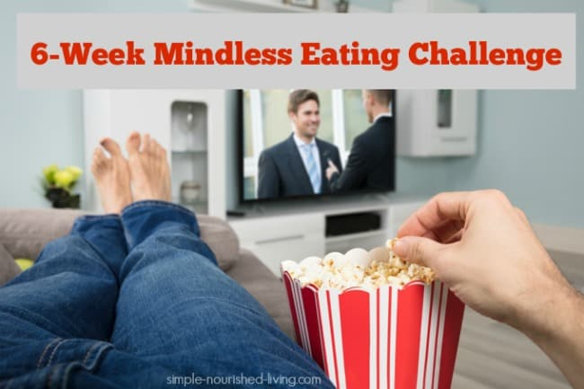 6 Week Mindless Eating Challenge