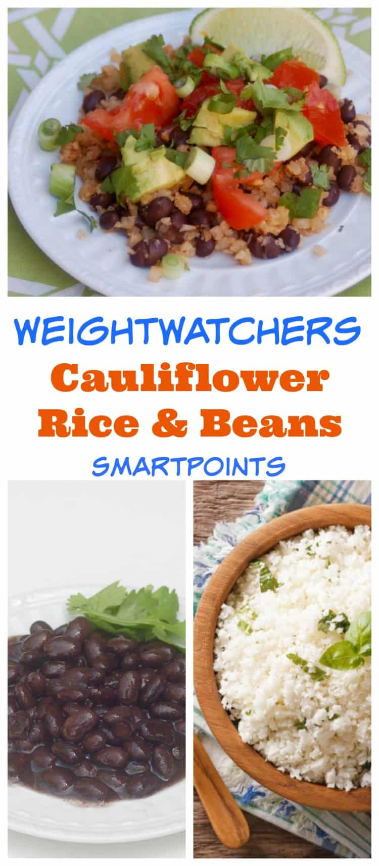 Weight Watchers Cauliflower Rice and Beans with Freestyle SmartPoints #easyhealthyrecipes #cookingfortwo #weightwatchersrecipes #wwfreestylerecipes #simplenourishedliving