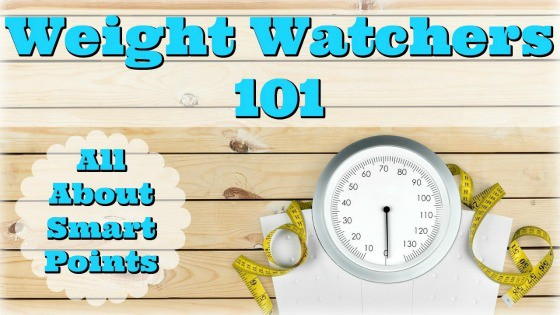 Weight Watchers 101 SmartPoints