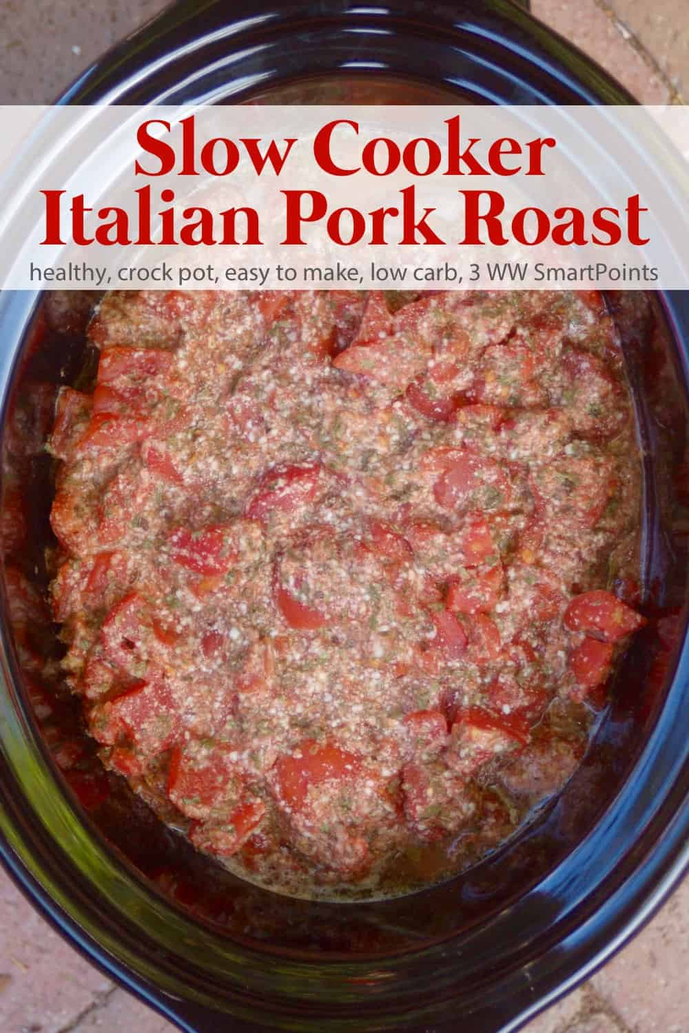 Skinny Slow Cooker Italian Pork Roast - Lean pork simmered in tomatoes, Italian spices and Parmesan until fork tender. Did I mention that the sauce is absolutely delectable? #slowcookeritalianpork #italianpork #pork #slowcooker
