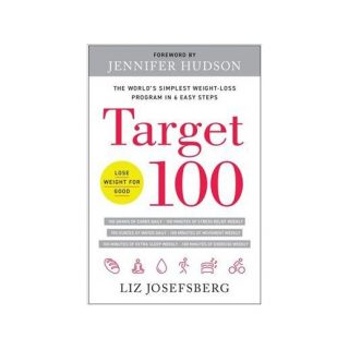 Liz Josefsberg Gives Us a Sneak Peek of Target 100: The World's Simplest Weight Loss Program in 6 Easy Steps & Giveaway!