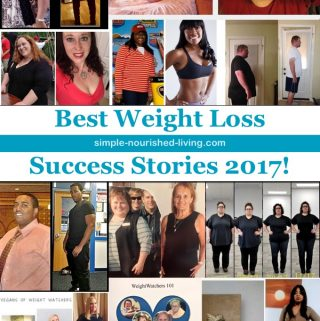 Best Weight Loss Success Stories of 2017 from Simple-Nourished-Living.com