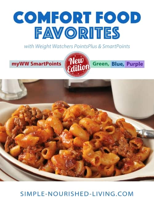 Comfort Food Favorites Recipes updated with WW Freestyle SmartPoints