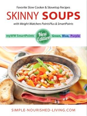 Skinny Soup Recipes - myWW (green, blue, purple) SmartPoints eCookbook