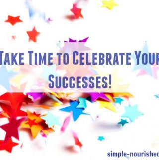 Take Time to Celebrate Your Successes!
