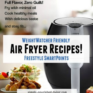 WW Friendly Air Fryer Recipes & Giveaway! (Winner)