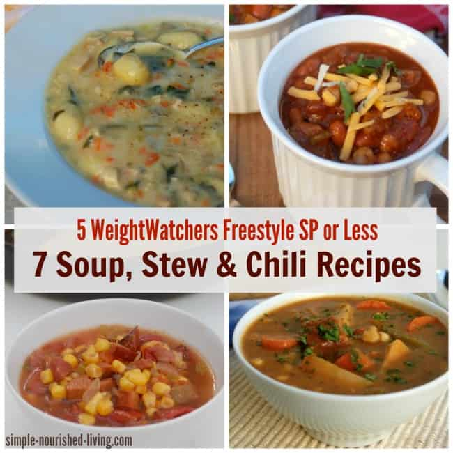 7 soup stew chili recipes 5 weight watchers freestyle smartpoints or less