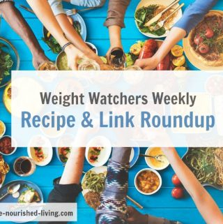 Weekly Recipe, Video & Link RoundUp for Weight Watchers