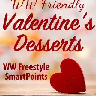Favorite WW Friendly Valentine's Desserts with Freestyle SmartPoints