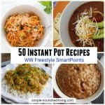 50 Weight Watchers Instant Pot Recipes Freestyle SmartPoints