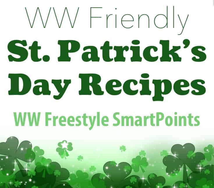 Weight Watchers St. Patrick's Day Recipes With Freestyle