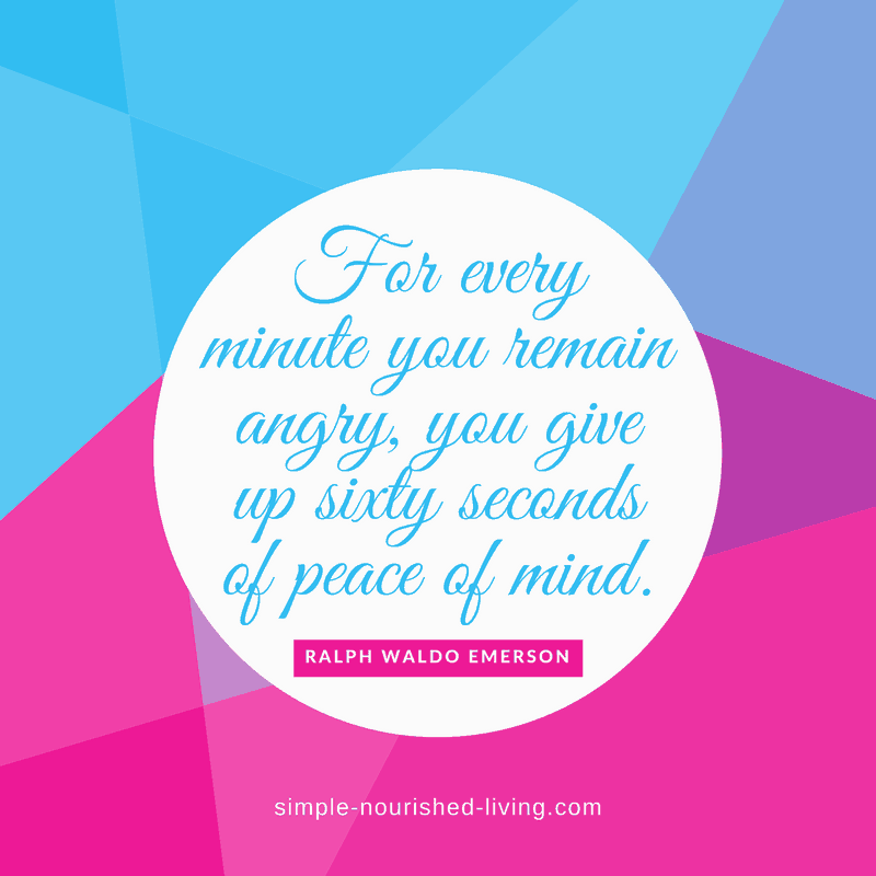 For every minute you remain angry, you give up sixty seconds of peace of mind. By Ralph Waldo Emerson
