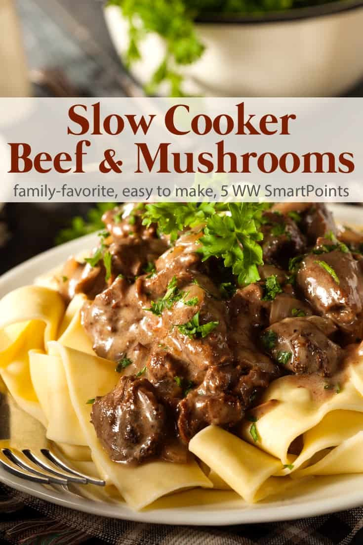 Lightened up slow cooker beef & mushrooms is an easy, healthy & delicious low calorie family friendly meal with just 5 Weight Watchers Freestyle SmartPoints! #simplenourishedliving #weightwatchers #ww #wwfamily #wwsisterhood #easyhealthyrecipes #smartpoints #smartpointsfam #wwfreestyle #wwsmartpoints #beyondthescale #becauseitworks #crockpot #slowcooker