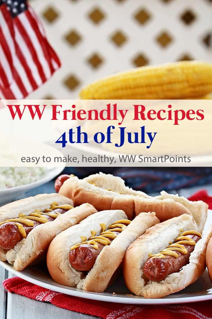 Easy, healthy Weight Watchers friendly recipe ideas for 4th of July including appetizers, drinks, main dishes, salads, sides and dessert - all with PointsPlus and WW Freestyle SmartPoints! #simplenourishedliving #weightwatchers #wwfamily #wwsisterhood #ww #wwsmartpoints #wwfreestyle #smartpoints #pointsplus #easyhealthyrecipes #becauseitworks