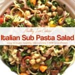 Italian sub pasta salad in a white bowl from above.