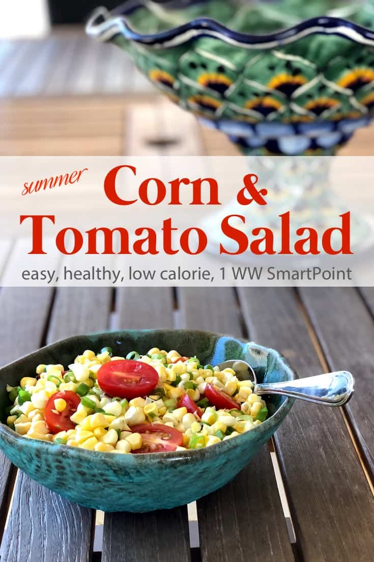 A simple fresh summer corn & tomato salad recipe that's easy, healthy and delicious - only 110 calories and 1 Weight Watchers Freestyle SmartPoint! #simplenourishedliving #weightwatchers #ww #wwfamily #wwsisterhood #easyhealthyrecipes #smartpoints #wwfreestyle #wwsmartpoints #becauseitworks #beyondthescale