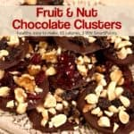 Low Sugar Fruit and Nut Chocolate Clusters on ceramic serving dish