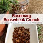 Rosemary buckwheat crunch in square white bowl near rosemary plant on burlap.