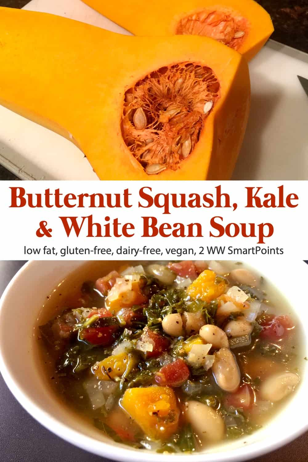 This cozy kale, white bean and butternut squash soup provides the ultimate in soul-satisfying, tastebud pleasing, nourishing goodness. Three highly nutritious foods come together in this tasty one pot vegetarian meal in a bowl that's low-fat, gluten-free and dairy-free! #butternutsquashkalewhitebeansoup #butternutsquashsoup #butternutsquash #whitebeansoup #glutenfree #dairyfree #vegan #ww #wwfamily #weightwatchers