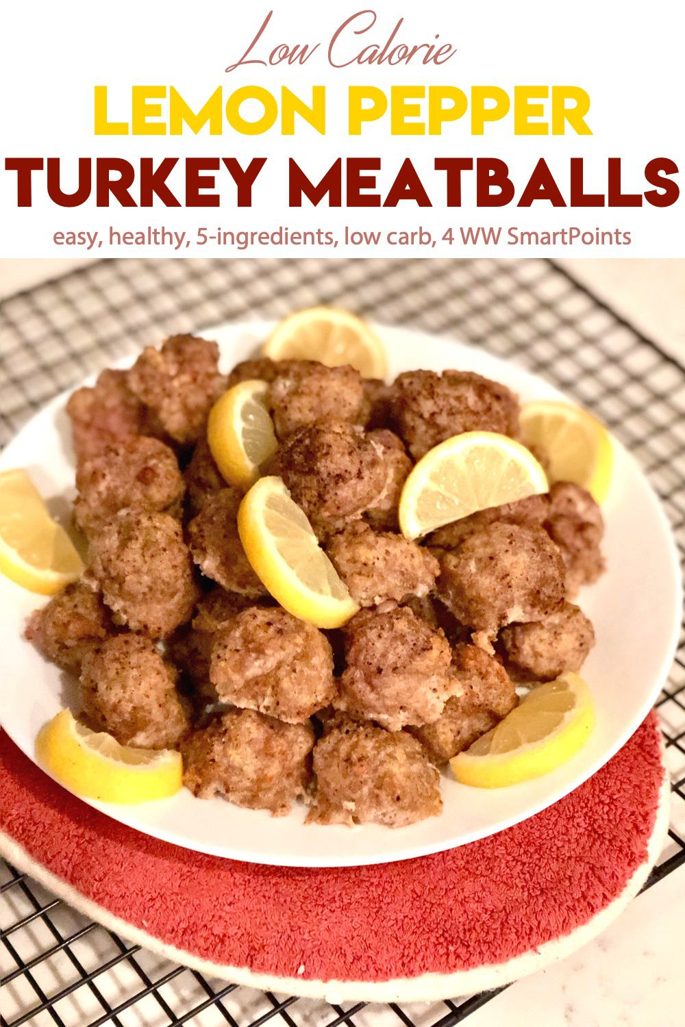 This easy 5-ingredient meatball recipe will have you snacking on protein-packed, low-carb Lemon Pepper Turkey Meatballs in 30 minutes or less! #lemonpepperturkeymeatballs #lemonpeppermeatballs #meatballs #lowcaloriemeatballs #ww #wwfamily #weightwatchers #easyhealthyrecipe