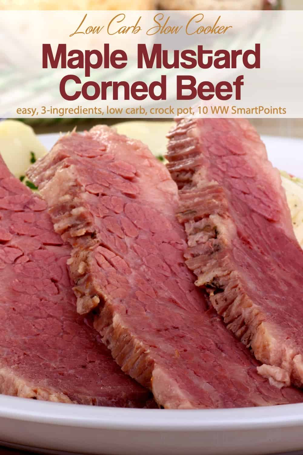 Slow Cooker Maple Mustard Corned Beef is a great alternative to traditional boiled corned beef, that turns out tender and flavorful. You just slather the meat with a maple syrup and mustard glaze and let cook in the slow cooker on LOW. No additional liquid required! #slowcookermaplemustardcornedbeef #maplemustardcornedbeef #slowcookercornedbeef #cornedbeef #slowcooker #crockpot