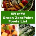 myWW Program Green Plan Zero Point Foods List image collage.