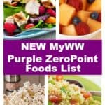 myWW Purple Plan ZeroPoint Foods List image collage with fruit salad, fresh popcorn, quinoa salad and mixed greens with chicken and raspberries.